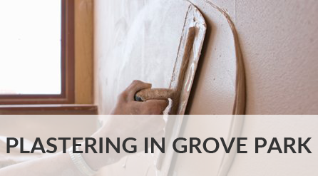 Plastering in Grove Park